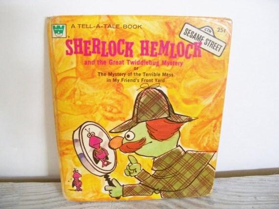 Sherlock Hemlock Whitman Tell a Tale Book Sesame Street Betty Lou 1972 No 2564