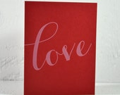 SALE - Letterpress Valentine - love - white ink on red - valentines, wedding, anniversary