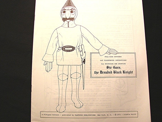 Colette Wolff Doll Pattern Platypus Publications 1975 Sir Gore the Dreaded Black Knight Doll Pattern Stuffed Doll with Clothes Pattern