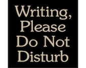 Writing, Please Do Not Disturb wood sign