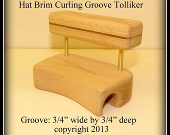 Built-to-Order, Groove Tolliker Hat Making Tool Pencil Curl Hat Brim Shaper Curler, (0.75 inch wide by 0.75 inch deep) groove foot