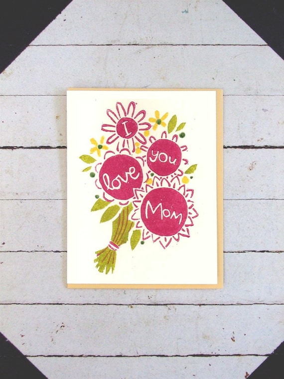 Hand Printed Mother's Day Card - I Love You Mom