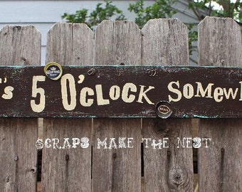 It's 5 o' Clock Somewhere back by popular demand