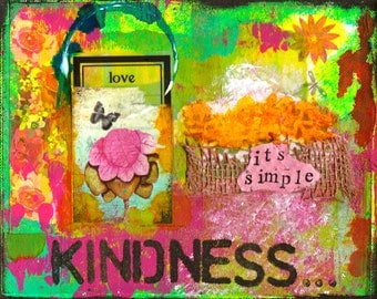 "Kindness - 8""x10"" Mixed Media Art Print - Collage, Love, Home Decorating, Teacher Art, Inspirational Art, Art with Kindness"