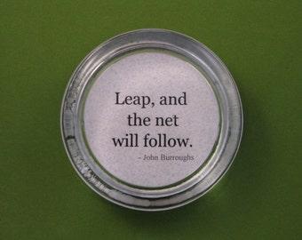 "Inspirational Graduation ""Leap"" Quotation Round Glass Paperweight John Burroughs Quote Graduation Keepsake"