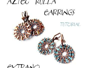 TUTORIAL - earrings - AZTEC RULLA - immediate download