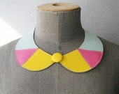 Yellow, Pink and Mint Leather Bib Necklace Peter Pan Detachable Collar Geometric - SmArtAnna