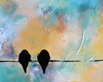 """Birds on a wire 68 lovebirds Original Abstract Painting 9x7"""""""