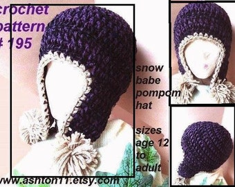 INSTANT DOWNLOAD Crochet Pattern PDF 195  Snow Babe Pom Pom Earflap Hat-sizes age 12 to 16 and Adult