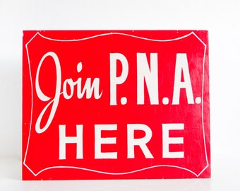 Vintage Polish National Alliance Hand-Painted Recruitment Sign