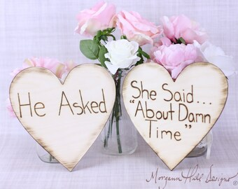 Engagement Photos Photo Prop Signs Rustic Hearts He Asked She Said About Time (MHD20202)