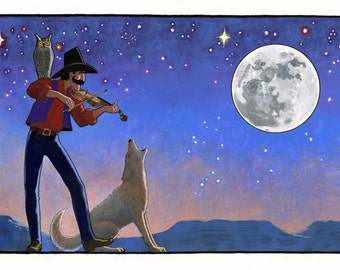 Music Man III, original fine art print, painting, cowboy music under the moon and stars, with coyote,  owl, a fine violin, blue, orange.