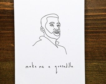 Make Me A Quesadilla - Handmade Card
