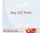 "Any 5""X7"" art Print"