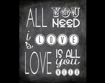 All You Need is Love  Printable Beatles Subway Quote - Custom Colors Available