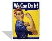 Rosie the Riveter encouragement card , We Can Do It , Yellow and Blue , 5x7 card , feminism , women , female workers , propaganda