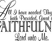 Quote-All I Have Needed Thy Hand Hath Provided-special buy any 2 quotes and get a 3rd quote free of equal or lesser value