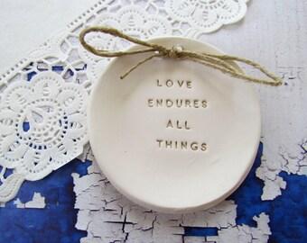Ring bearer pillow alternative, Ring pillow alternative,  Love endures all things Wedding ring bearer Ring dish Ceramic ring dish