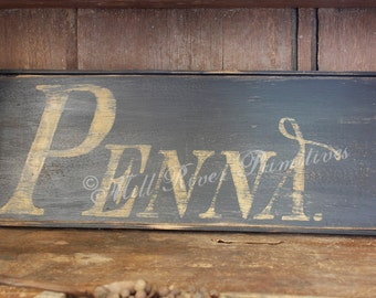Aged Primitive Early Looking Pennsylvania Wood Sign Old Abbreviation Penna.