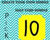 Create Your Own Half Yard Bundle- Pick 10 half yards, PSF special
