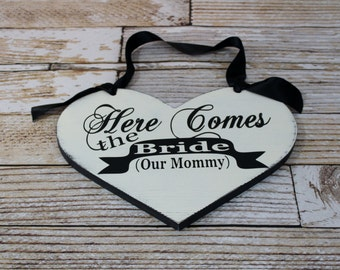 Here Comes the Bride (Our Mommy) with They lived Happily ever after. 11 1/2 X 14 1/2 in, 2-Sided, Vintage Heart Shaped Wood Wedding Sign.