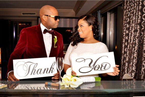 Wedding Signs, Photo Prop Signs, Thank You Signs and Cards.  Featured on Etsys Front Page.  Crisp Paint 8 X 16 inches, 2 signs, 1-sided.