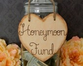 Wooden Heart Sign Wood Burned Engraved Rustic Sign Honeymoon Fund Sparklers Cards Bubbles Custom