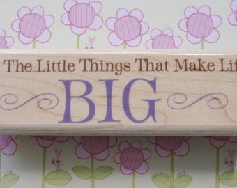 It's the Little Things that Make Life Big - Stampabilities Rubber Stamp