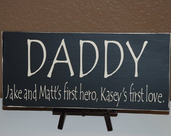 Father's Day For Gift Dad ~Step Dad Gift ~Custom Wood Sign ~A Son's First Hero A Daughter's First Love ~New Dad Gift ~Gift From Daughter