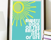 Always Look On The Bright Side - Monty Python