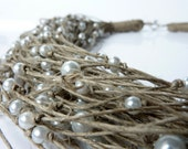 Wedding Jewelry /Linen Necklace with Pearls/One of a Kind Linen with Pearls Necklace Spring & Summer
