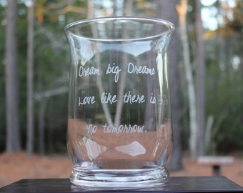 Personalized vase/ candleholder, Dream big Dreams