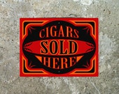 Cigars Sold Here Sign
