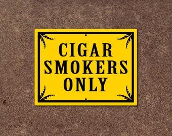 Cigar Sign - Cigar Smokers Only