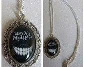 We're All Mad Here Cheshire Cat Inspired Cameo Necklace