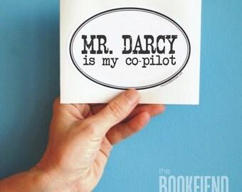 Mr. Darcy is my copilot bumper sticker