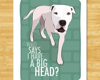 American Bulldog Art Print - Who Says I Have A Big Head - American Bulldog Gifts Dog Pop Art