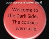 Dark Side Cookie Lie Button