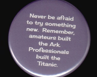 Amateurs and Professionals Button