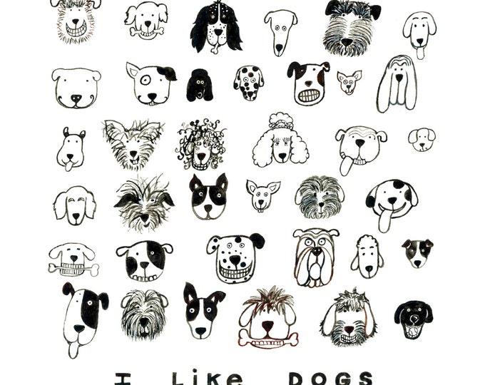 I Like Dogs 12 x 12 Print