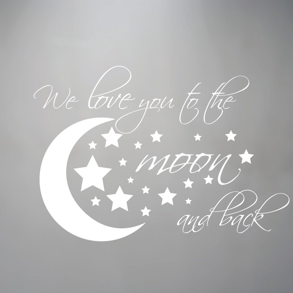 Wall Decal Moon And Stars I We Love You To The Moon By