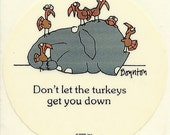 "Vintage 80's Sandra Boynton Elephant ""Don't Let the Turkey's Get You Down"" Sticker"