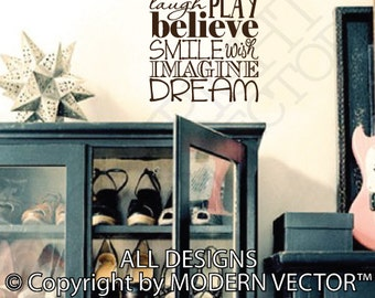 Laugh Play Believe Smile Wish Imagine Dream Quote Vinyl Wall Decal Sticker Lettering