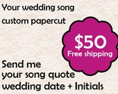 Custom wedding song papercut- with your initials, wedding date & wedding song