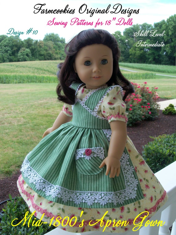 """PRINTED / Historical APRON GOWN / Sewing Pattern Fits American Girl®  or Other 18"""" Doll"""
