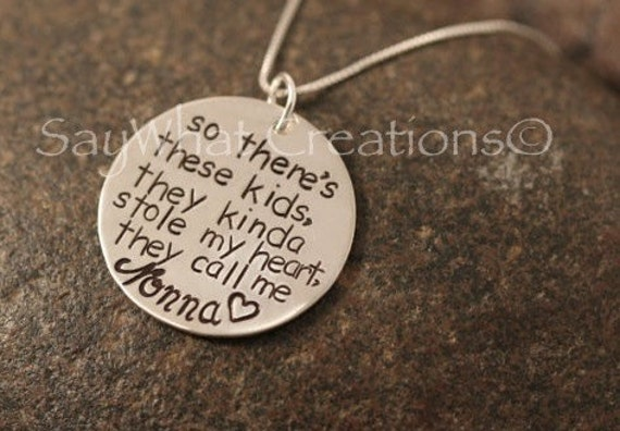 So There's These Kids... Custom Hand Stamped Sterling Silver Necklace   So there's these kids, they kinda stole my heart, they call me Mom