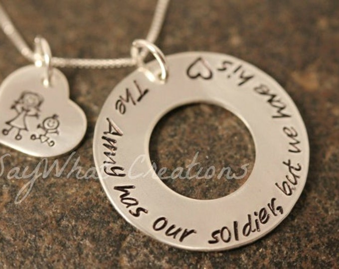 "Custom Hand Stamped Sterling Silver Military Wife Girlfriend Family Necklace ""The Army has my solider but I have his heart"""