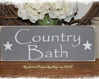 WOOD SIGN Country Bath Primitive Antique Rustic Decor Gift -Choose Custom Color
