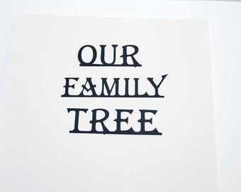 Our Family Tree -- Die Cut for Scrapbooking or Cardmaking - 3 Piece Set - Great for Family Tree Scrapbook