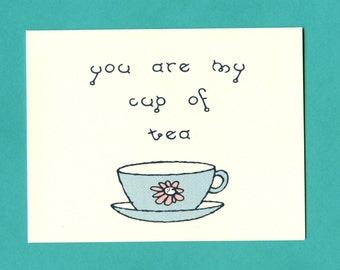 CUP OF TEA - Love Card - I Love You Card - Valentine - Card for Friend - Card for Boyfriend - Valentine Card - Love Card for Him - Item L033